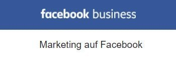 "Banner in Weis Blau mit Aufschrift ""facebook business"" & ""Marketing auf Facebook"""